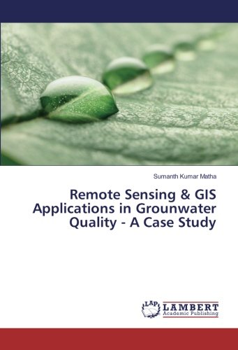 Remote Sensing & GIS Applications in Grounwater Quality - A Case Study