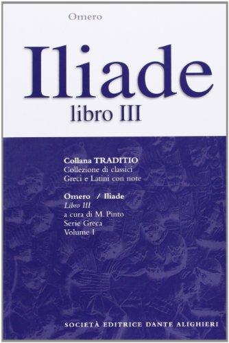 Iliade. Libro 3º (Traditio. Serie greca)