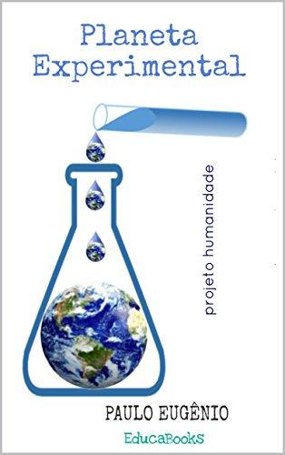 Planeta experimental (Portuguese Edition) por Paulo Eugênio