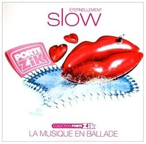 Eternellement Slow