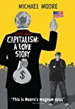 Capitalism: A Love Story by Michael Moore