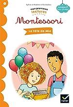 La fête de Mia - Premières lectures autonomes Montessori de Sylvie d'Esclaibes