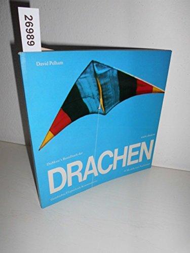 DuMont's Bastelbuch der Drachen - Geschichte, Flugtechnik, Konstruktion. 95 Modelle zum Nachbauen