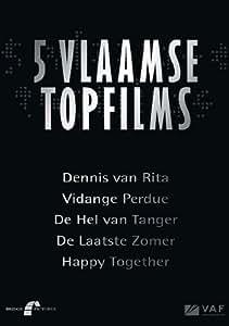 Flemish Top Films Collection - 5-DVD Box Set ( Dennis van Rita / Vidange perdue / De hel van Tanger / De laatste zomer / Happy Together ) ( Love Belongs to Everyone / The Only One / Hell in Tangi
