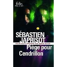 Piège pour Cendrillon by Sébastien Japrisot (2016-04-15)
