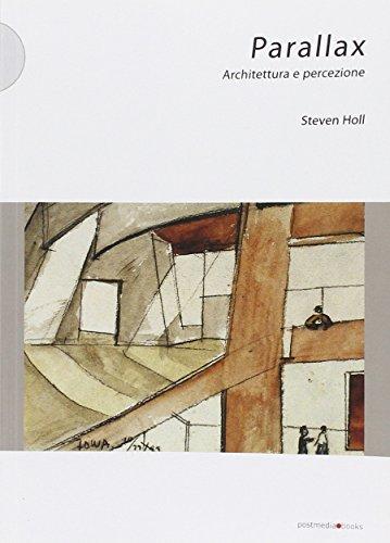 Parallax. Architettura e percezione por Steven Holl