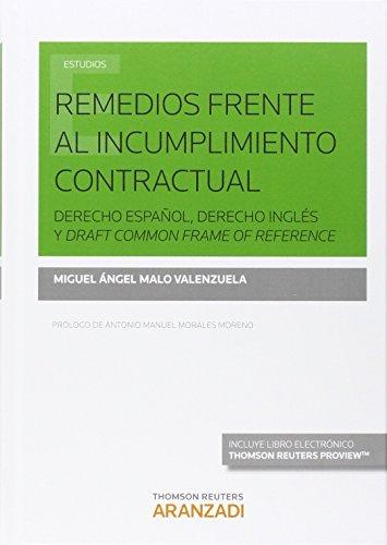 Remedios frente al cumplimiento contractual (Monografía)