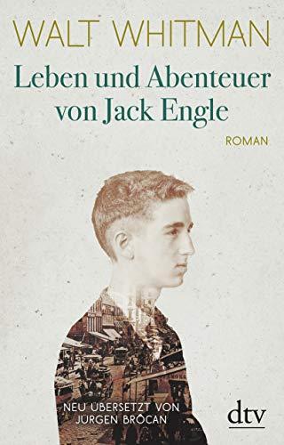 Leben und Abenteuer von Jack Engle Autobiographie, in welcher dem Leser einige bekannte Gestalten begegnen werden: Roman