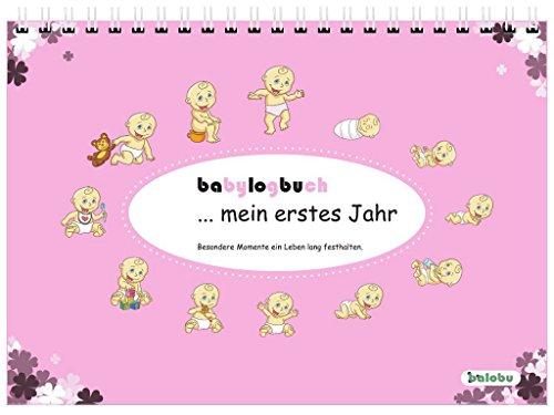 babylogbuch - mein erstes Jahr - rosa - inkl. Aufkleberset (Kalender-buch Monatlich)