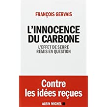 L'innocence du carbone - L'effet de serre remis en question