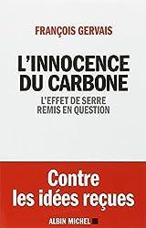 L'innocence du carbone - L'effet de serre remis en question