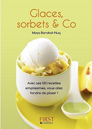 Petit livre de - Glaces, sorbets & Co par Maya BARAKAT-NUQ