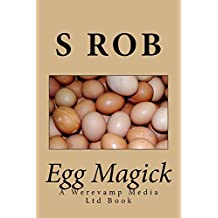 Egg Magick (English Edition)