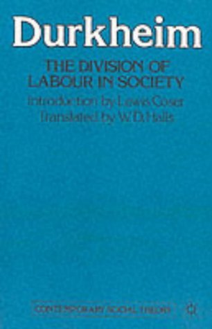 The Division of Labour in Society (Contemporary Social Theory) by Emile Durkheim (13-Dec-1984) Paperback