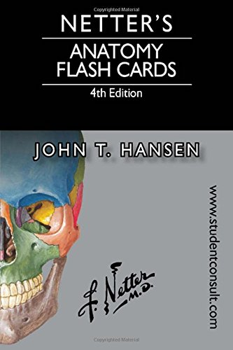 Netter's Anatomy Flash Cards: with Online Student Consult Access, 4e (Netter Basic Science)