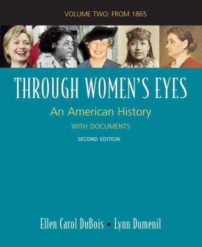 Through Women's Eyes, Volume 2: Since 1865: An American History with Documents by Ellen Carol DuBois (2008-09-10)