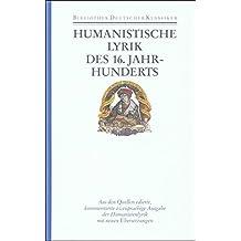 Bibliothek der Frühen Neuzeit.: Humanistische Lyrik des 16. Jahrhunderts: Lateinisch und deutsch