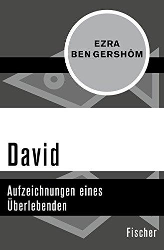 David: Aufzeichnungen eines Überlebenden