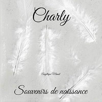 CHARLY Souvenirs de naissance: album à compléter et personnaliser avec vos photos