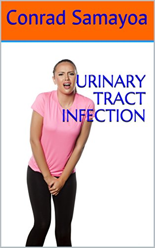 URINARY TRACT INFECTION (English Edition)