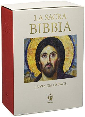 La Sacra Bibbia. La via della pace