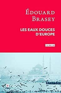 Les eaux douces d'Europe par Brasey