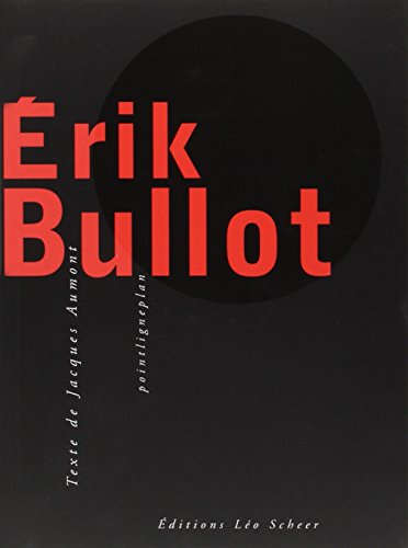 Erik Bullot (1 livre + 1 DVD)