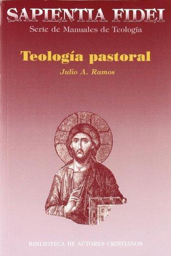 Teología pastoral por Julio A. Ramos Guerreira