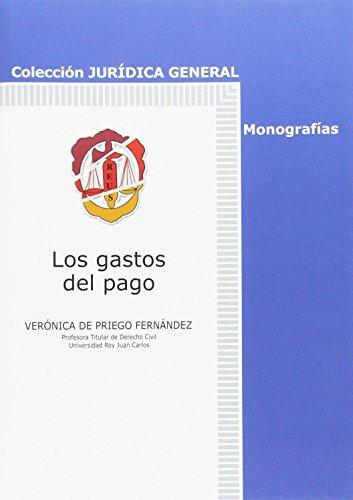 Los gastos del pago (Jurídica General-Monografías)