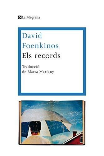 Els records (OTROS LA MAGRANA) (Catalan Edition) por David Foenkinos