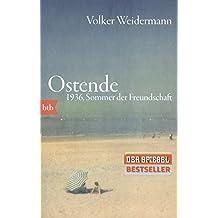 Ostende. 1936, Sommer der Freundschaft