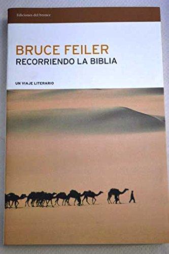 Recorriendo la Biblia: un viaje literario