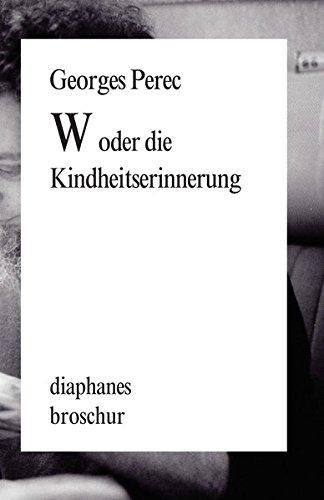 W oder die Kindheitserinnerung (diaphanes Broschur)