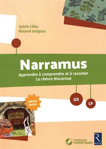 Narramus : La chèvre biscornue GS-CP + CD-Rom par Sylvie Cèbe
