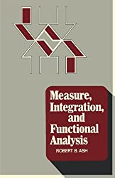 Measure, Integration, and Functional Analysis
