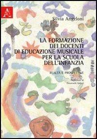 La formazione dei docenti di educazione musicale per la scuola dell'infanzia. realtà e prospettive