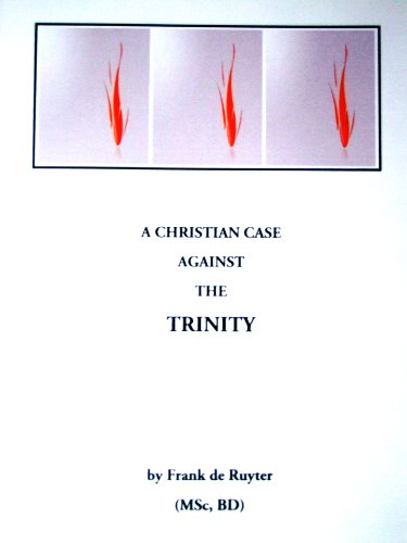 A Christian Case Against the Trinity