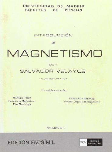 Introducción al magnetismo por Salvador Velayos González