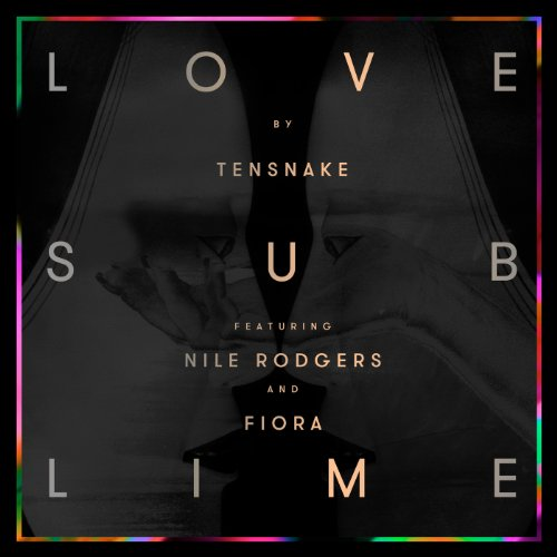 Love Sublime [feat. Nile Rodgers & Fiora]