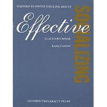Effective Socializing: Teacher's Book (Oxford Business English Skills)