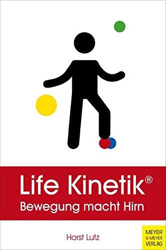 Life Kinetik: Bewegung macht Hirn