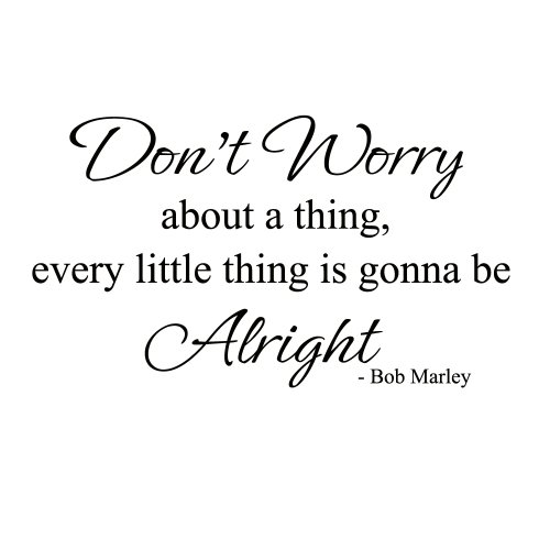 every-little-thing-is-gonna-be-alright-bob-marley-vinyl-wall-decal-sticker-art-black-small