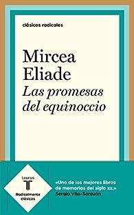 Las promesas del equinoccio par Mircea Eliade