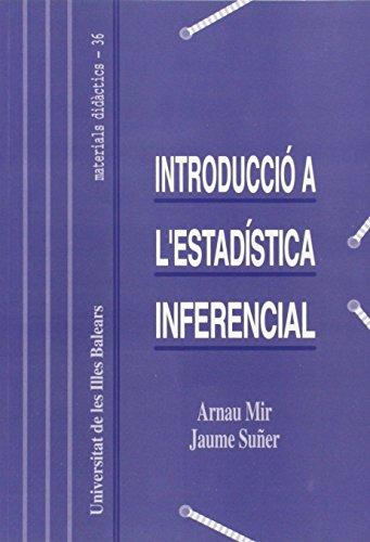 Introducció a l'estadística inferencial (Materials didàctics) por Arnau Mir Torres