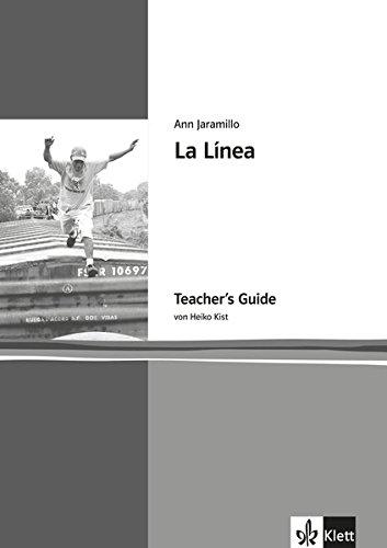 La Línea: Teacher's Guide. Englische Lektüre für das 5. Lernjahr (Klett English Editions - Young Adult Literature)