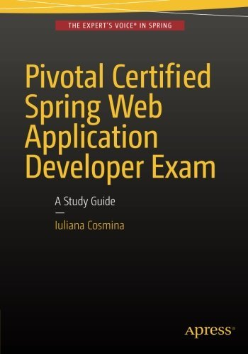 pivotal-certified-spring-web-application-developer-exam-a-study-guide-by-iuliana-cosmina-2015-11-25