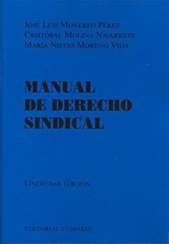 Manual de Derecho Sindical por José Luis Monereo Pérez y otros