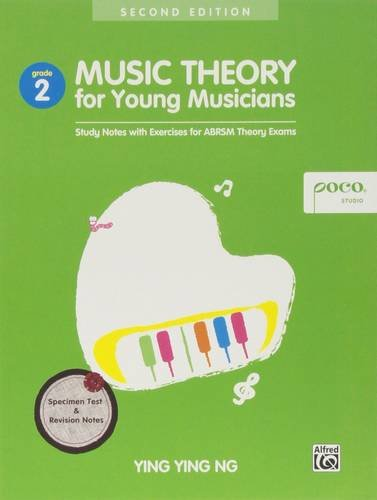 Music Theory for Young Musicians Grade 2 Revised Edition