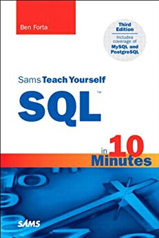 Sams Teach Yourself SQL in 10 Minutes by [Forta, Ben]