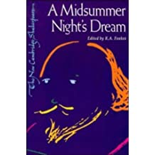 A Midsummer Night's Dream (The New Cambridge Shakespeare): Written by William Shakespeare, 1984 Edition, (annotated edition) Publisher: Cambridge University Press [Paperback]